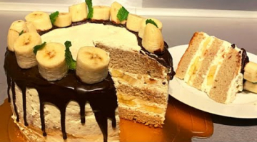 Банановый торт | Торт с бананами  на Праздник  // Banana Cake